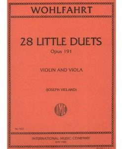 Wohlfahrt, Franz - 28 Little Duets, Op. 191. For Violin and Viola. Edited by Vieland. International